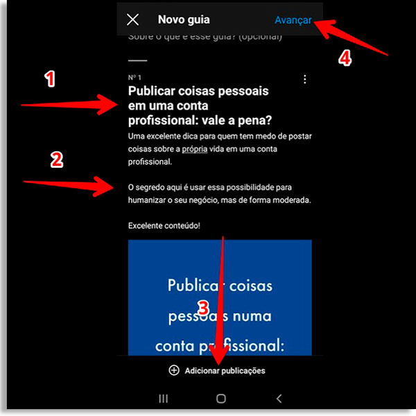 instagram screen in night mode with four red arrows accompanied by numbers. Number 1 indicates a title that you can include in a part of the guide. 2 indicates that it is possible to add a description. 3 indicates the possibility of including more posts. 4 indicates it's time to move on to publishing your Instagram guides